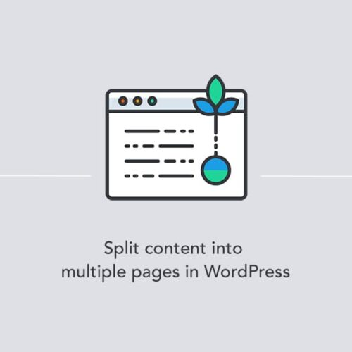 Splitting a WordPress post or page into multiple pages