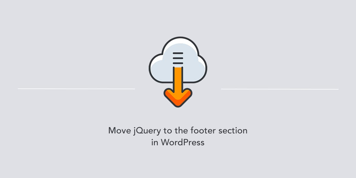 Move jQuery to the footer in WordPress