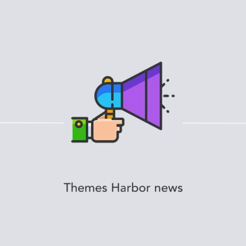 Themes Harbor news – Issue #2