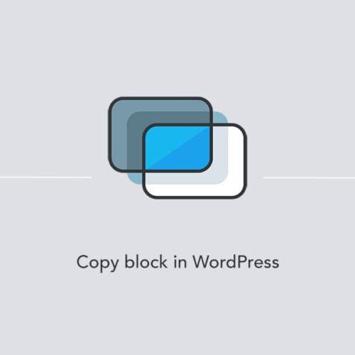 Getting a copy of a block in WordPress