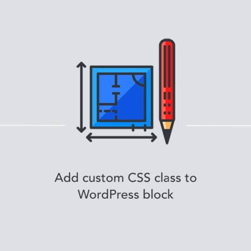 Adding a custom CSS class to a WordPress block